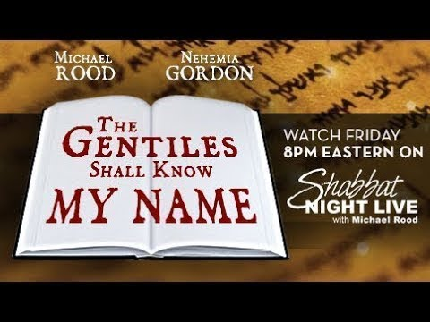 God's name is not Yahweh – Proof from Jewish Rabbis - Shabbat Night Live - 10/20/17