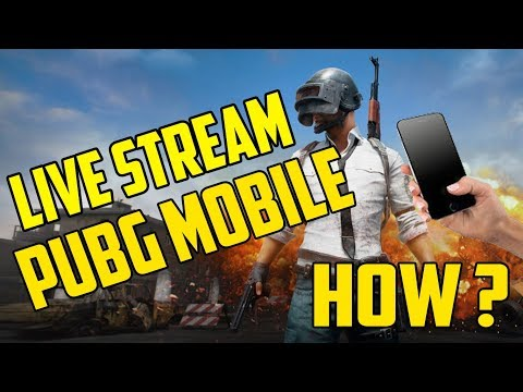How To Live Stream PUBG MOBILE Gameplay On Facebook / YouTube / Twitch