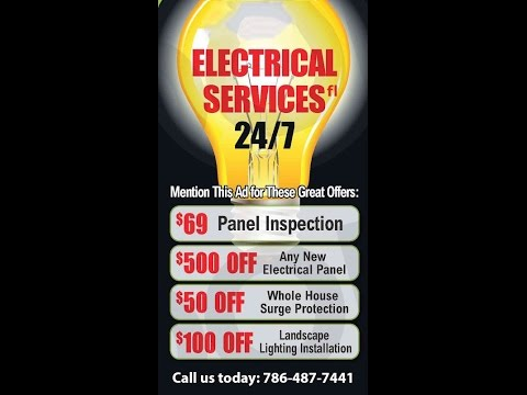 24 hour electrical contractor /electrician /aventura