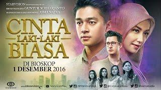CINTA LAKI LAKI BIASA Official Trailer #1