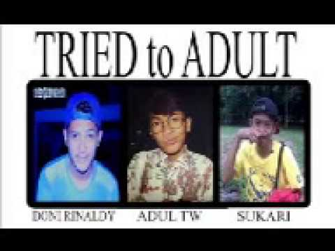 Tried to adult - kembalikan indonesiaku