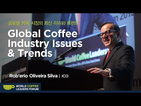 [WCLF2013] Rob'erio Oliveira Silva : Global Coffee Industry Issues & Trends