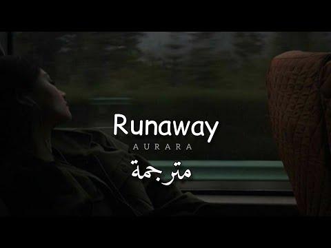 مترجمة AURORA – Runaway
