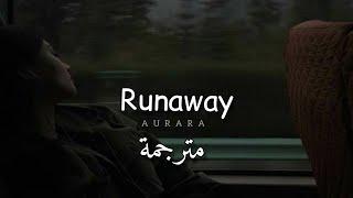 مترجمة AURORA - Runaway