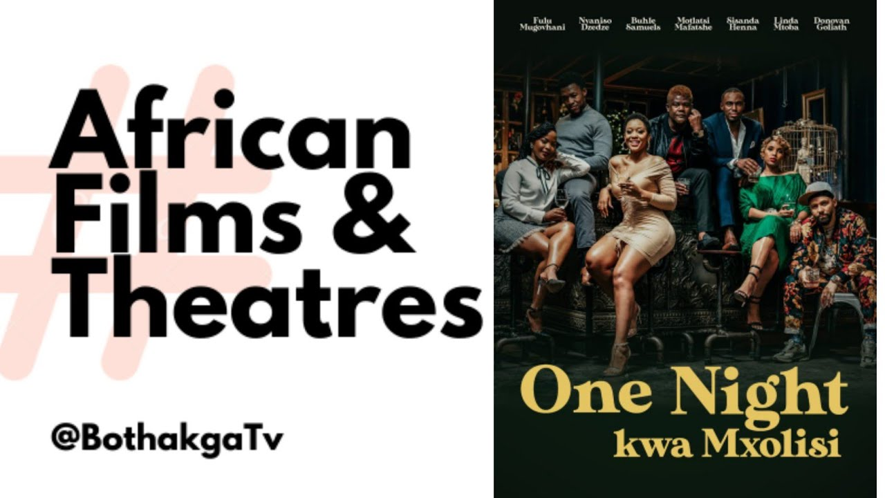 Download One Night Kwa Mxolisi Review | African Films and Theatres Ep 15| Bothakga TV