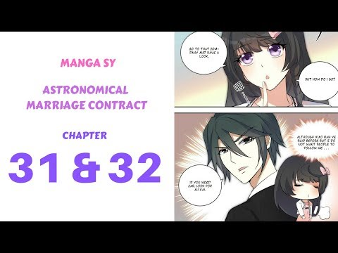 Astronomical Marriage Contract Chapter 31 and Chapter 32 - YouTube