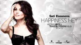 Sati Kazanova - Happiness Hey (Hudson Leite & Thaellysson Pablo Remix)