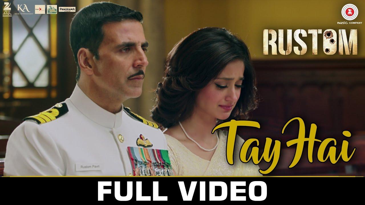 Download Tay Hai - Full Video | Rustom | Akshay Kumar & Ileana D'cruz | Ankit Tiwari