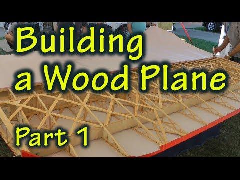 Building A Wood Aircraft (Part 1)