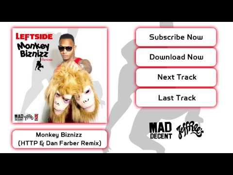 Leftside - Monkey Biznizz (HTTP & Dan Farber Remix) [Official Full Stream]