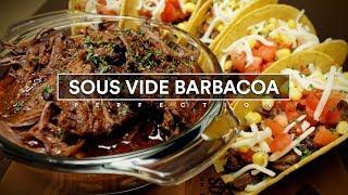 Sous Vide Barbacoa Perfection!