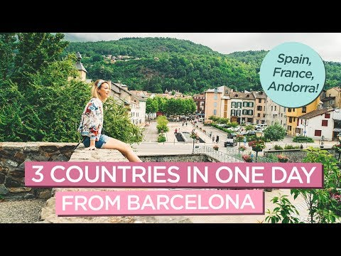 How To Visit 3 Countries in One Day from Barcelona - Spain, France, Andorra