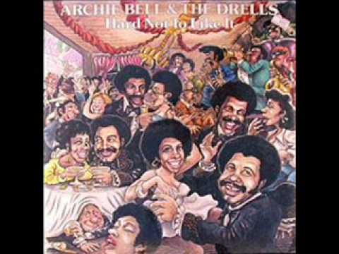 Archie Bell & The Drells - There's No Other Like You