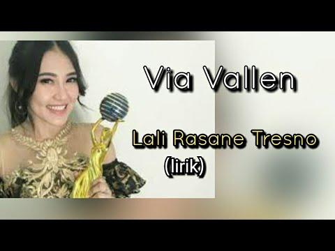 Lali Rasane Tresno - Via Vallen (lirik)