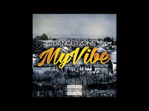 Danger Zone - My Vibe (feat. MKV Beats)