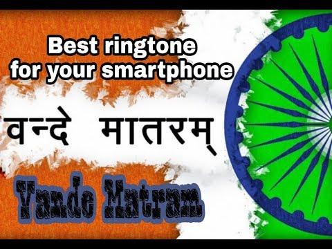 Vande Matram - Best patriotic ringtone for your smartphone