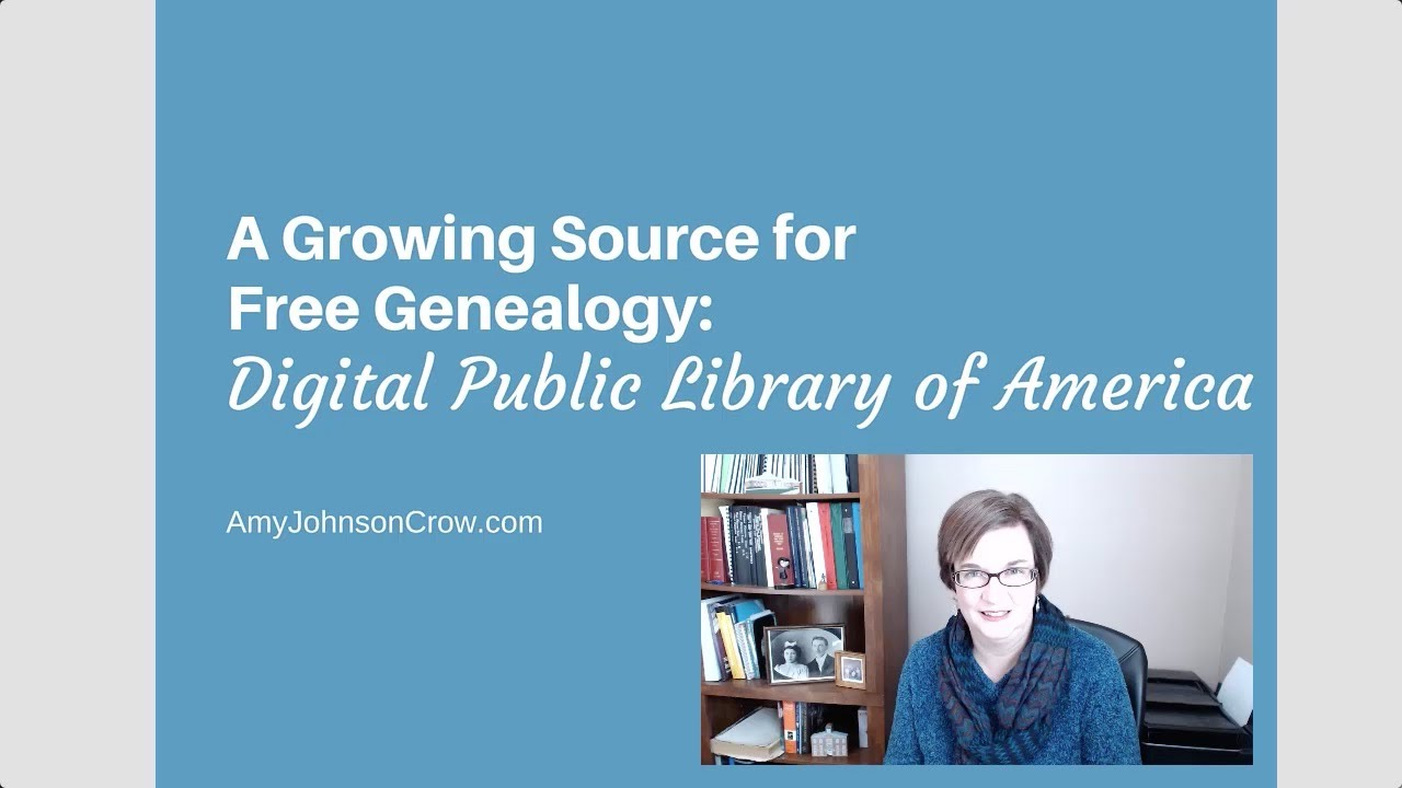 Free Source for Genealogy: Digital Public Library of America