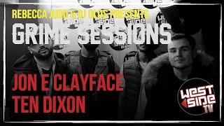 Grime Sessions - Jon E Clayface & Ten Dixon - DJ Oblig B2B Kirby T