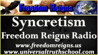 Syncretism with Santos Bonacci - Freedom Reigns Radio - January 6th, 2013 - Jerry Nowacki