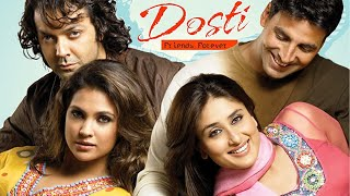 Dosti - Friends Forever | Akshay kumar | Bobby Deol | Kareena Kapoor | Romantic Movie