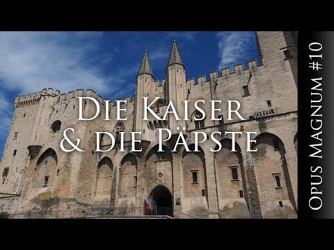 Die Kaiser & die Päpste - OPUS MAGNUM #10