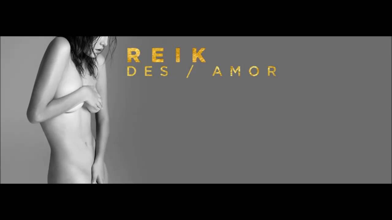 """Resultado de imagen para """"Des/Amor"""" reik"""