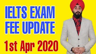 IELTS Fee India 2020 | New Ielts Fee After 1st April 2020 In India | Ielts Fee Change Idp and BC