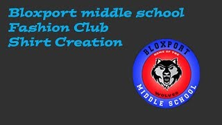 MAKING A T-SHIRT FOR BLOXPORT MIDDLE SCHOOL [ROBLOX]