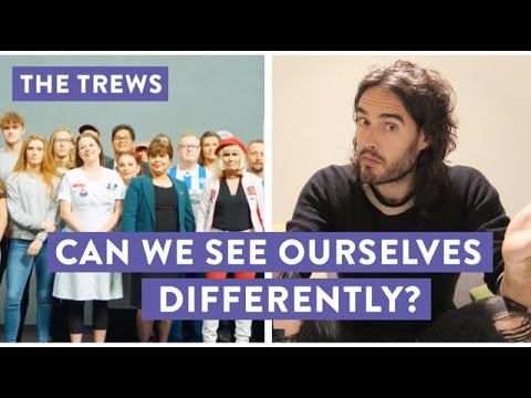 Can We See Ourselves Differently? Russell Brand The Trews (E420)
