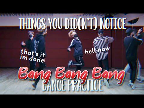 THINGS YOU DID(N'T) NOTICE In Bang Bang Bang Dance Practice / Stray Kids