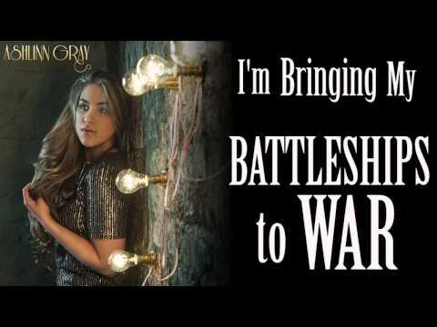 Battleships Lyric Video - Ashlinn Gray
