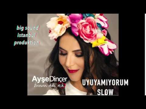 AYSE DiNCER UYUYAMIYORUM albüm 2015