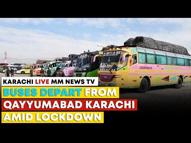 Buses Depart From Qayyumabad Karachi Amid Lockdown