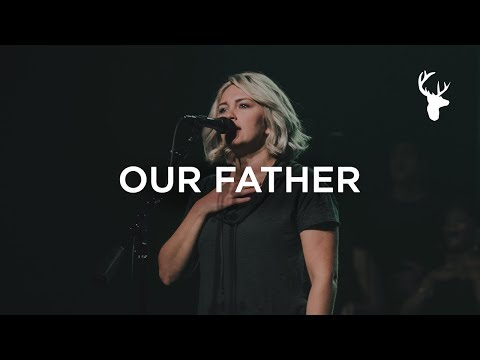 Bethel Music Moment: Our Father - Hannah McClure