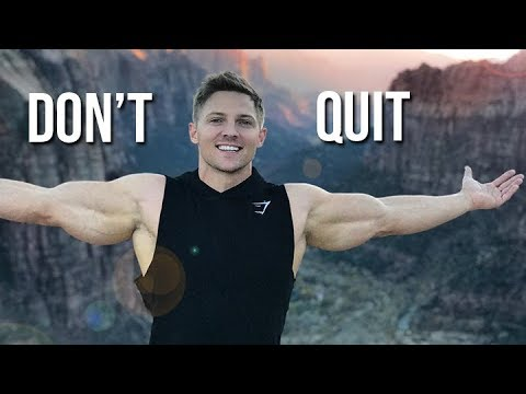 don't quit  aesthetic fitness  bodybuilding motivation