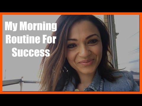 My Morning Routine For Success From Corporate Employee To - 10 of the most successful entrepreneurs reveal their secret morning rituals