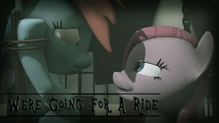 Repeat youtube video We're Going For A Ride [SFM]