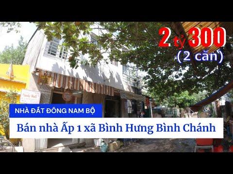 Video nhà bán Bình Chánh giá rẻ, Bán 2 căn nhà Ấp 1 xã Bình Hưng huyện Bình Chánh giá rẻ 2020