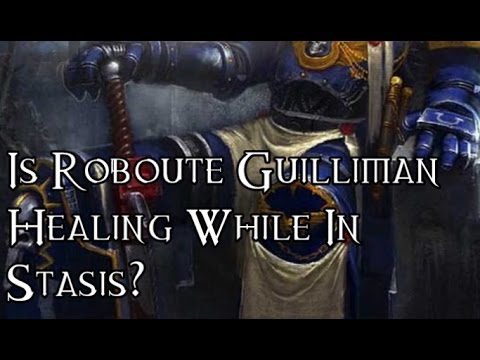 Is Roboute Guilliman Healing While In Stasis? - 40K Theories