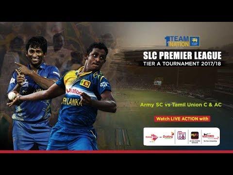 Premier League Tier A Tournament – Army vs Tamil Union – Day 2