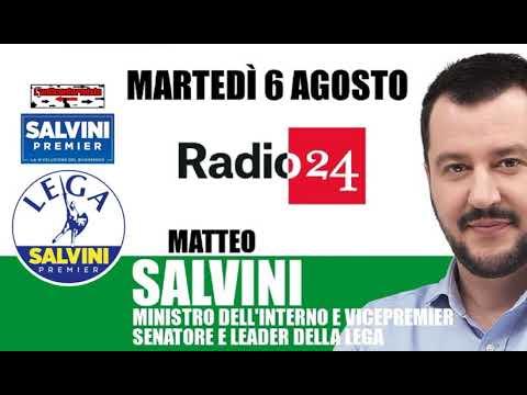 """🔴 Intervista radiofonica al Ministro Matteo Salvini su """"Radio 24"""" (06/08/2019)"""