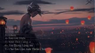 Nhạc Nghe Chỉ có Tê  [REMIX] YÊU 5 - TÚY ÂM - EM GÁI MƯA/ Nhạc hot 2017