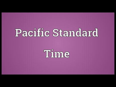 Pacific Standard Time Meaning