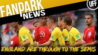 ENGLAND ARE THROUGH TO THE SEMI-FINALS | FanPark News Ft Adam Charles From The Fifth Official