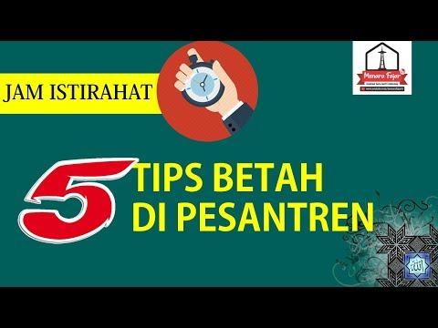 JAM ISTIRAHAT SANTRI #1: Lima Tips Betah Dipesantren
