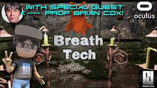 USE YOUR BREATH TO SOLVE PUZZLES IN VR! // BREATH TECH // Oculus Rift + Touch // GTX 1060 (6GB)