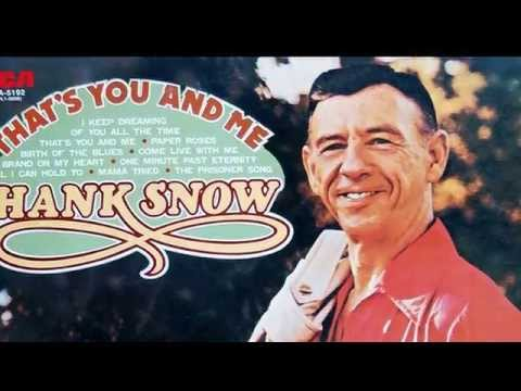 Hank Snow - Prisoner's Song (1974ver.)
