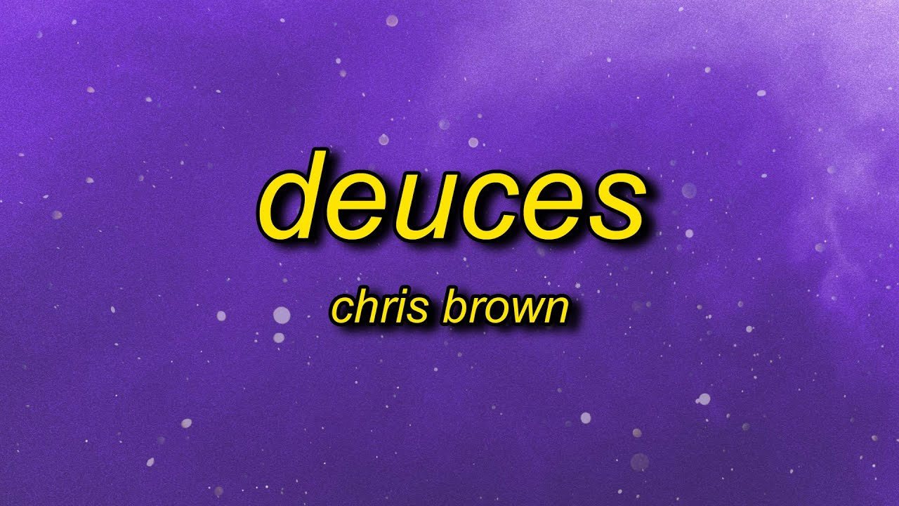 Download Chris Brown - Deuces (slowed + reverb) Lyrics   when i tell her keep it drama free
