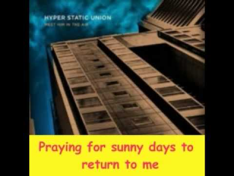 Hyper Static Union - Praying For Sunny Days