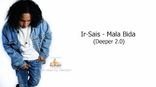 Ir-Sais - Mala Bida (lyrics)